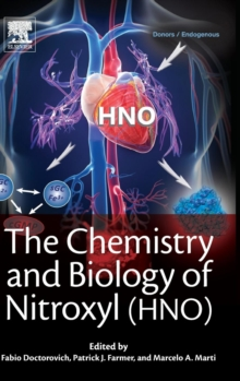 The Chemistry and Biology of Nitroxyl (HNO), Hardback Book