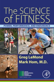 The Science of Fitness : Power, Performance, and Endurance, Paperback Book