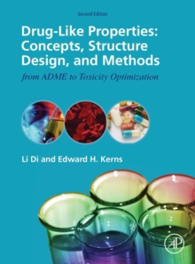 Drug-Like Properties : Concepts, Structure Design and Methods from ADME to Toxicity Optimization, Hardback Book