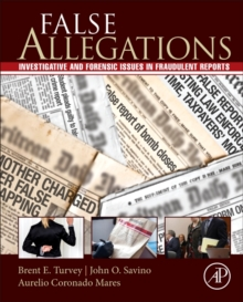 False Allegations : Investigative and Forensic Issues in Fraudulent Reports of Crime, Hardback Book