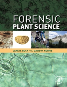 Forensic Plant Science, Hardback Book