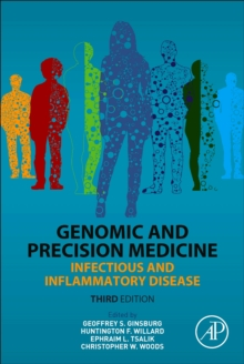 Genomic and Precision Medicine : Infectious and Inflammatory Disease, Hardback Book