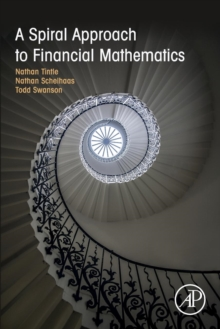 A Spiral Approach to Financial Mathematics, Paperback Book