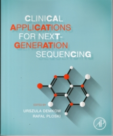 Clinical Applications for Next-Generation Sequencing, Paperback Book