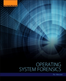 Operating System Forensics, Paperback / softback Book