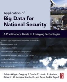 Application of Big Data for National Security : A Practitioner's Guide to Emerging Technologies, EPUB eBook