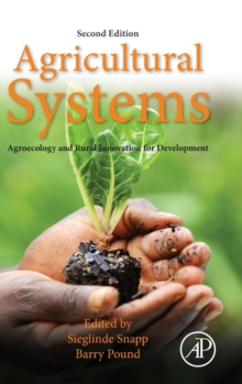 Agricultural Systems: Agroecology and Rural Innovation for Development : Agroecology and Rural Innovation for Development, Hardback Book