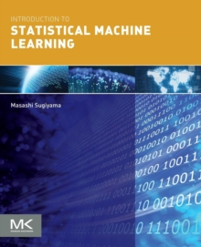 Introduction to Statistical Machine Learning, Paperback Book