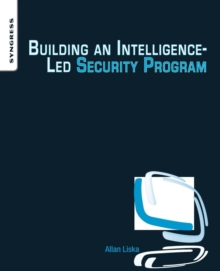 Building an Intelligence-Led Security Program, Paperback Book