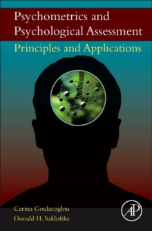 Psychometrics and Psychological Assessment : Principles and Applications, Hardback Book