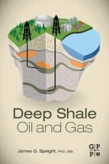 Deep Shale Oil and Gas, Paperback / softback Book