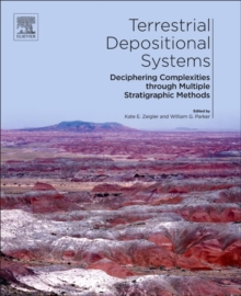 Terrestrial Depositional Systems : Deciphering Complexities through Multiple Stratigraphic Methods, Paperback Book