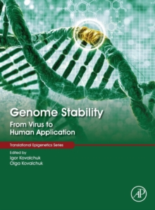 Genome Stability : From Virus to Human Application, Hardback Book