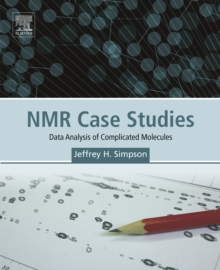 NMR Case Studies : Data Analysis of Complicated Molecules, EPUB eBook