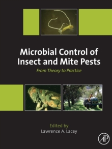 Microbial Control of Insect and Mite Pests : From Theory to Practice, Paperback Book