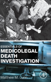 Essentials of Medicolegal Death Investigation, Hardback Book
