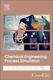 Chemical Engineering Process Simulation, Paperback Book