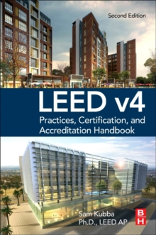 LEED v4 Practices, Certification, and Accreditation Handbook, Paperback Book