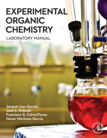 Experimental Organic Chemistry : Laboratory Manual, Paperback Book
