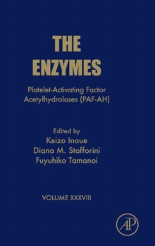Platelet-Activating Factor Acetylhydrolases (PAF-AH) : Volume 38, Hardback Book