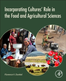 Incorporating Cultures' Role in the Food and Agricultural Sciences, Paperback Book