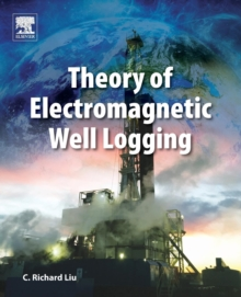 Theory of Electromagnetic Well Logging, Paperback Book