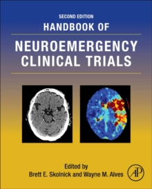 Handbook of Neuroemergency Clinical Trials, Hardback Book