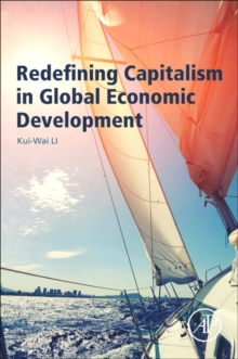Redefining Capitalism in Global Economic Development, Paperback Book