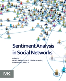 Sentiment Analysis in Social Networks, Paperback / softback Book