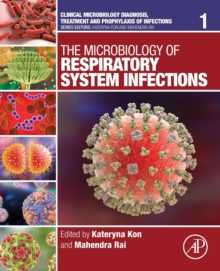 The Microbiology of Respiratory System Infections : Volume 1, Paperback Book