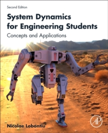 System Dynamics for Engineering Students : Concepts and Applications, Paperback Book