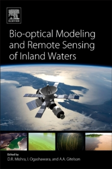 Bio-optical Modeling and Remote Sensing of Inland Waters, Paperback Book