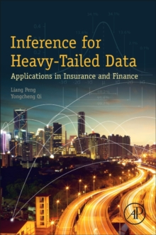 Inference for Heavy-Tailed Data : Applications in Insurance and Finance, Paperback Book