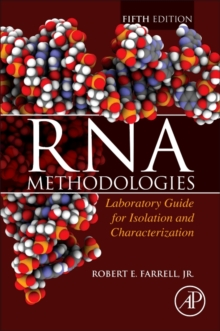 RNA Methodologies : Laboratory Guide for Isolation and Characterization, Spiral bound Book