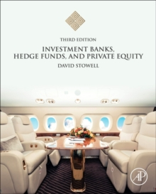 Investment Banks, Hedge Funds, and Private Equity, Hardback Book