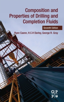 Composition and Properties of Drilling and Completion Fluids, Hardback Book