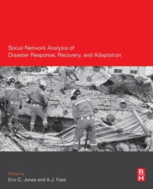 Social Network Analysis of Disaster Response, Recovery, and Adaptation, Paperback Book