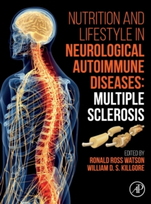 Nutrition and Lifestyle in Neurological Autoimmune Diseases : Multiple Sclerosis, Hardback Book