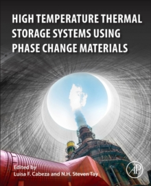 High-Temperature Thermal Storage Systems Using Phase Change Materials, Paperback Book