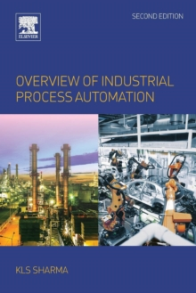 Overview of Industrial Process Automation, Paperback Book