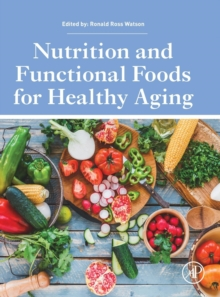 Nutrition and Functional Foods for Healthy Aging, Hardback Book