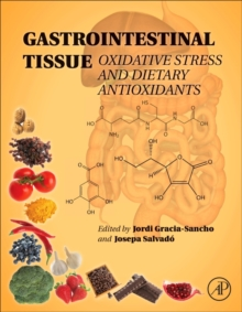 Gastrointestinal Tissue : Oxidative Stress and Dietary Antioxidants, Hardback Book