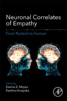 Neuronal Correlates of Empathy : From Rodent to Human, Paperback Book