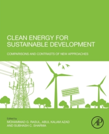 Clean Energy for Sustainable Development : Comparisons and Contrasts of New Approaches, Paperback Book