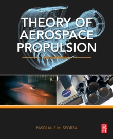Theory of Aerospace Propulsion, Paperback Book