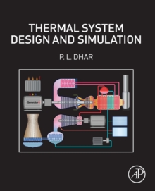 Thermal System Design and Simulation, Paperback Book