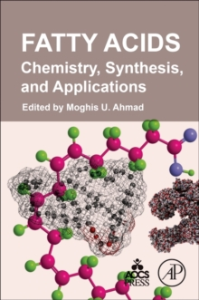 Fatty Acids : Chemistry, Synthesis, and Applications, Paperback Book