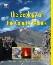 The Geology of the Canary Islands, Paperback Book
