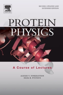 Protein Physics : A Course of Lectures, Paperback / softback Book