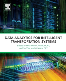 Data Analytics for Intelligent Transportation Systems, Paperback / softback Book